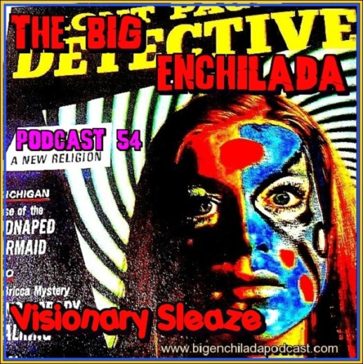 The Big Enchilada Podcast